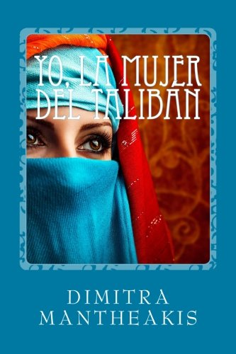 Yo, la mujer del Taliban