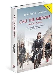 Call the Midwife - Ruf des Lebens (Bundle: Buch + E-Book): Eine wahre Geschichte aus dem Londoner East End