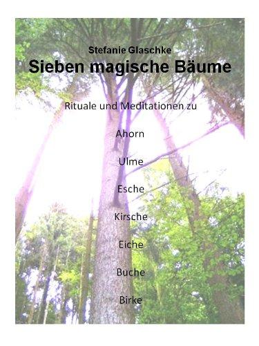 Sieben magische Bäume