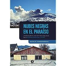 Nubes negras en el paraíso: 25 años de erupciones y actividad volcánica en la patagonia argentina y chilena