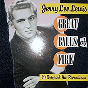 Jerry Lee Lewis - Great Balls Of Fire (20 Original Hit Recordings) - Pickwick Records - SHM-3296
