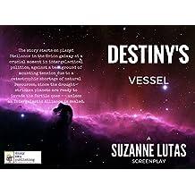 Destiny's Vessel (English Edition)