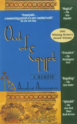 Portada del libro Out of Egypt: A Memoir by Andre Aciman (1996-04-01)