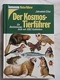 Der Kosmos- Tierführer. Ein Bestimmungsbuch