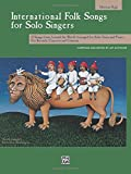 International Folk Songs for Solo Singers: Medium High Voice