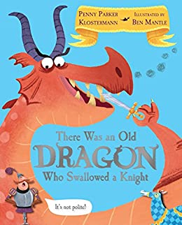 Image result for there was an old dragon who swallowed a knight