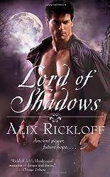Lord of Shadows by Alix Rickloff (June 28,2011)