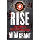 Rise - The Complete Newsflesh Collection (English Edition)