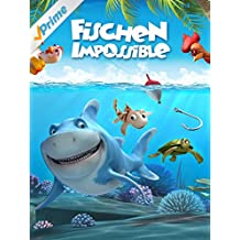 Fischen Impossible [dt./OV]
