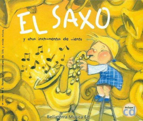 El Saxo y otros instrumentos de viento (Historietas de instrumentos) por Eladio Reinon