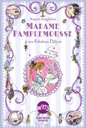 """<a href=""""/node/22260"""">Madame Pamplemousse et ses fabuleux délices</a>"""