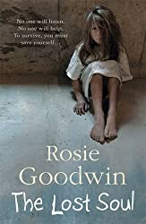 The Lost Soul by Rosie Goodwin (2010-12-09)