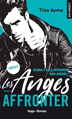 Les anges - tome 2 Affronter par [Ayme, Tina]