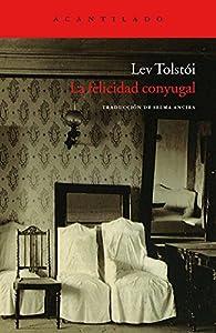 Felicidad conyugal par León Tolstoi