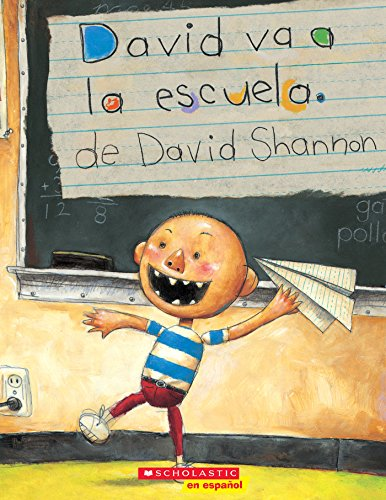 David va a la escuela (David Goes to School) (David Books)