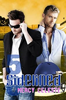 Sidelined (Southern Scrimmage Book 2) (English Edition) par [Celeste, Mercy]