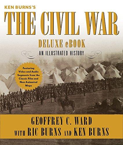 Ken Burns's The Civil War Deluxe eBook (Enhanced Edition): An Illustrated History (Knöpfe Bürgerkrieg)