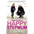 How to be a Happy Stepmum
