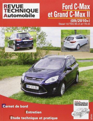 Revue Technique B764.5 Ford C-Max Grand C-Max II 1.6tdci09/2010>