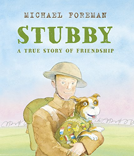 Stubby: A True Story of Friendship (English Edition) -