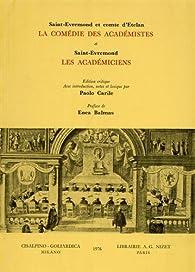La comédie des Académistes. Les Académiciens. par Charles de Marguetel de Saint-Denis Saint-Évremond