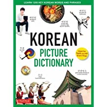 Korean Picture Dictionary: Learn 1,500 Korean Words and Phrases - Ideal for Topik Exam Prep [includes Online Audio] (Dictionaries)