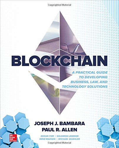 Blockchain A Practical Gd Developing Bus Law Tech Solutions