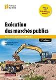 Exécution des marchés publics: Mise en uvre administrative et financière...
