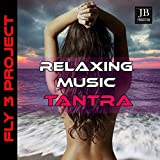 Relaxing Music Tantra (Non Stop Music 1 Hour)