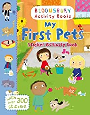 My First Pets Sticker Activity Book (Bloomsbury Activity Books)