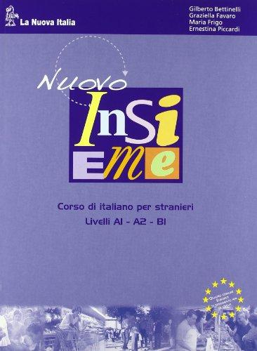 Nuovo insieme. Corso di italiano per stranieri. Con patentino. Per la Scuola media. Con CD-ROM