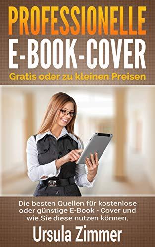 Professionelle E-Book-Cover: gratis oder zu kleinen Preisen: Die ...