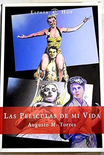 Descargar Libro Las peliculas de mi vida (Broken Sparrow Records) de Augusto M.Torres