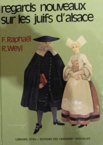 Regards nouveaux sur les juifs d'Alsace