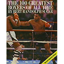 100 Greatest Boxers of All Times