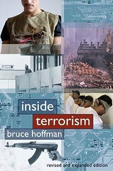 Inside Terrorism (Columbia Studies in Terrorism and Irregular Warfare) von [Hoffman, Bruce]