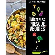 Recettes inratables presque veggies