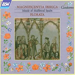 Magnificentia Iberica - Music of Medieval Spain