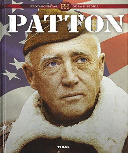 Patton (Protagonistas de la historia) por Tikal Ediciones S A