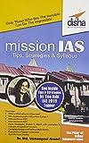 Mission IAS - Prelim/ Main Exam, Trends, How to prepare, Strategies, Tips & Detailed Syllabus