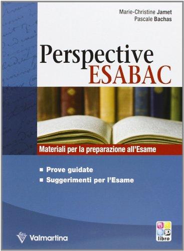 Perspective EsaBAC. Per le Scuole superiori
