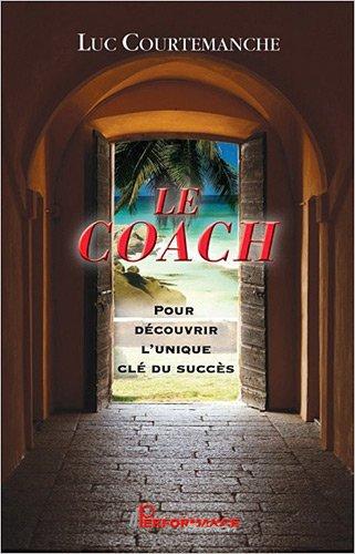Le coach - Pour découvrir l'unique ...