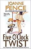 Five O'Clock Twist: An Inspector Rebecca Mayfield Mystery (The Rebecca Mayfield Mysteries Book 5)