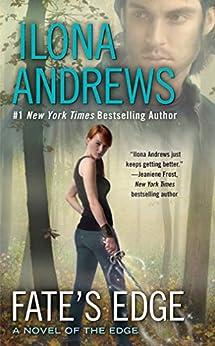 Fate's Edge (a Novel Of The Edge Book 3) por Ilona Andrews