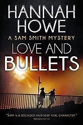 Love and Bullets: A Sam Smith Mystery (The Sam Smith Mystery Series Book 2)