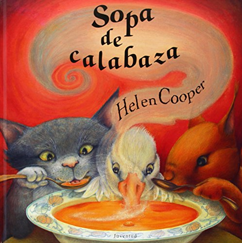 Sopa de Calabaza por Professor of English Language and Literature Helen Cooper (Ro