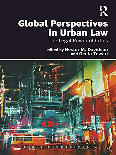 Global Perspectives in Urban Law: The Legal Power of Cities (Juris Diversitas) (English Edition)