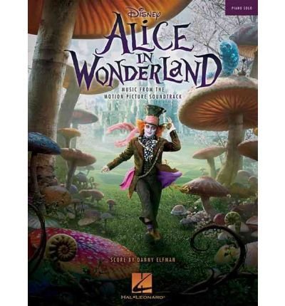 [(Alice in Wonderland: Music from the Motion Picture Soundtrack)] [Author: Danny Elfman] published on (June, 2010)