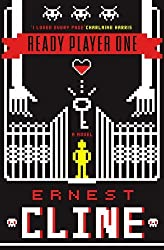Ready Player One by Ernest Cline (2011-08-18)