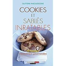 Cookies et sablés inratables: Succombez pour ces recettes intensément gourmandes